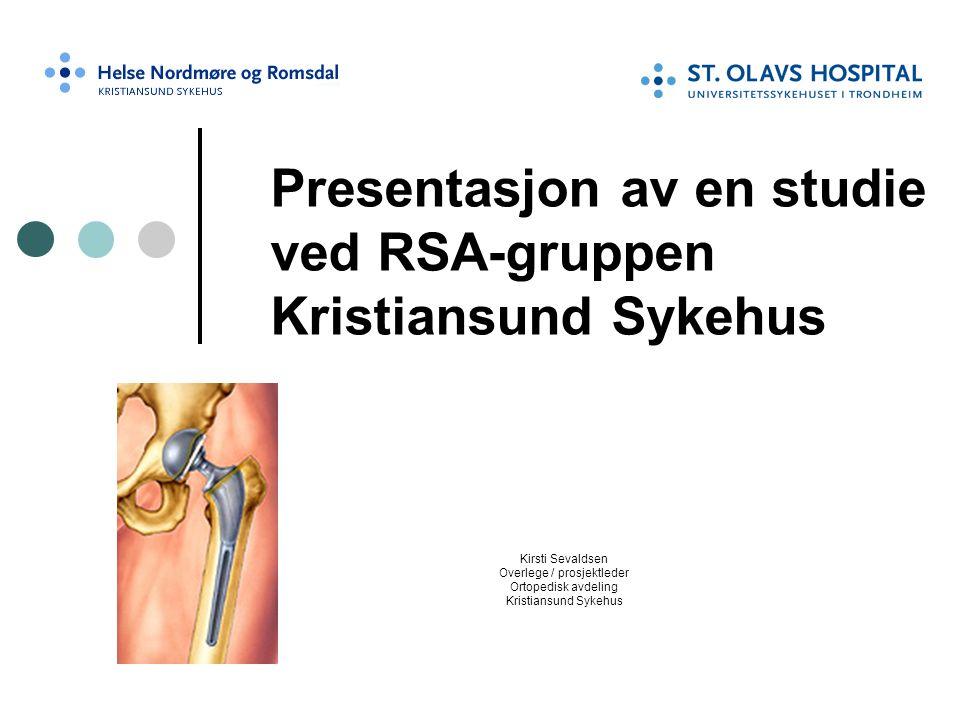 Presentasjon av en studie ved RSA-gruppen Kristiansund Sykehus