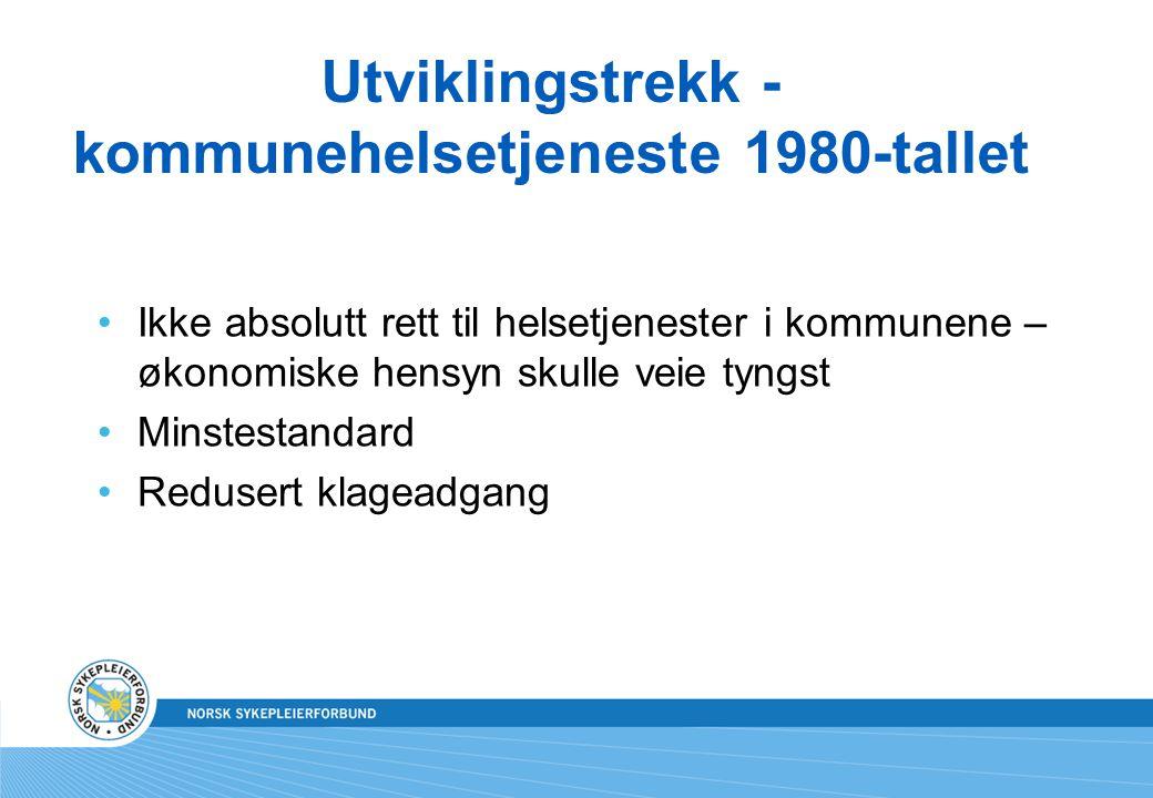 Utviklingstrekk - kommunehelsetjeneste 1980-tallet