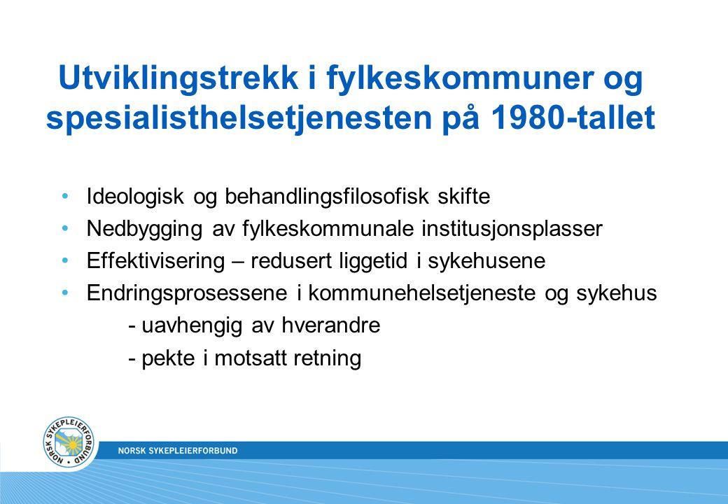 Utviklingstrekk i fylkeskommuner og spesialisthelsetjenesten på 1980-tallet