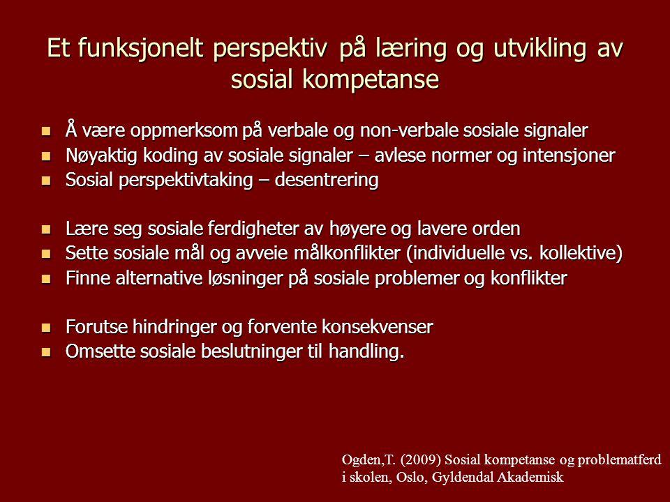 Et funksjonelt perspektiv på læring og utvikling av sosial kompetanse