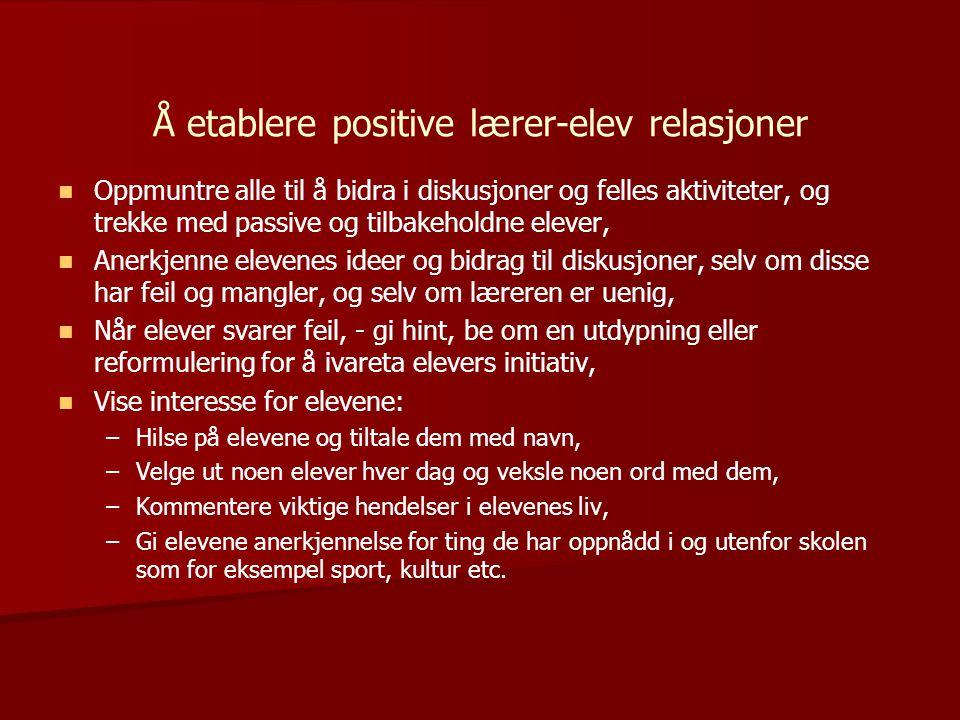 Å etablere positive lærer-elev relasjoner