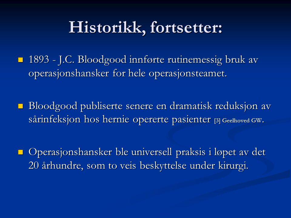 Historikk, fortsetter: