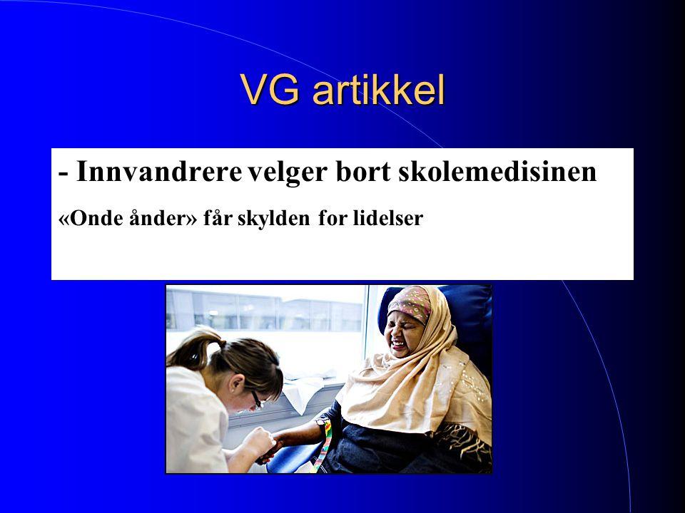 VG artikkel - Innvandrere velger bort skolemedisinen