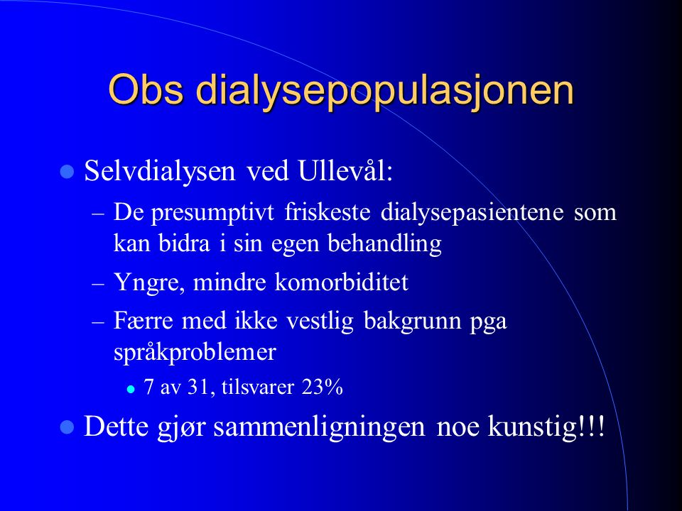 Obs dialysepopulasjonen