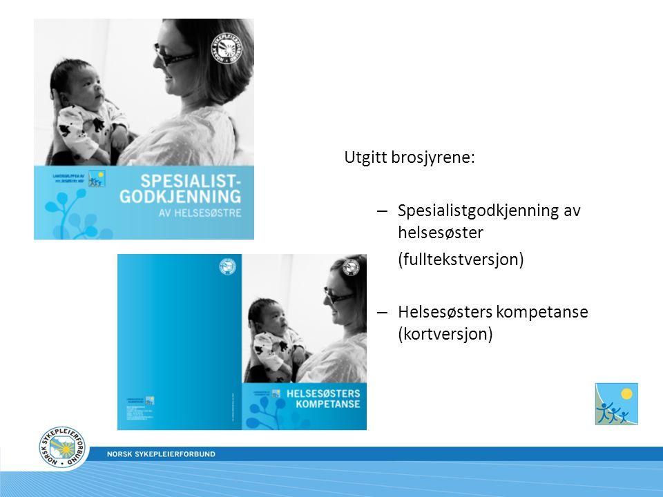 Spesialistgodkjenning av helsesøster (fulltekstversjon)