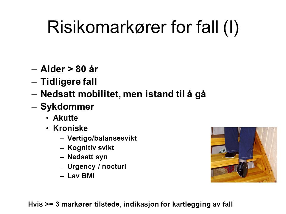 Risikomarkører for fall (I)