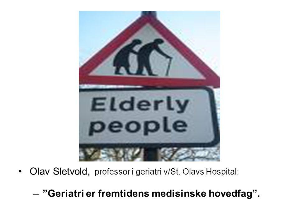 Olav Sletvold, professor i geriatri v/St. Olavs Hospital: