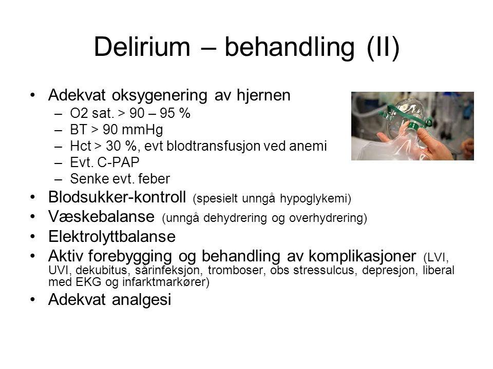 Delirium – behandling (II)
