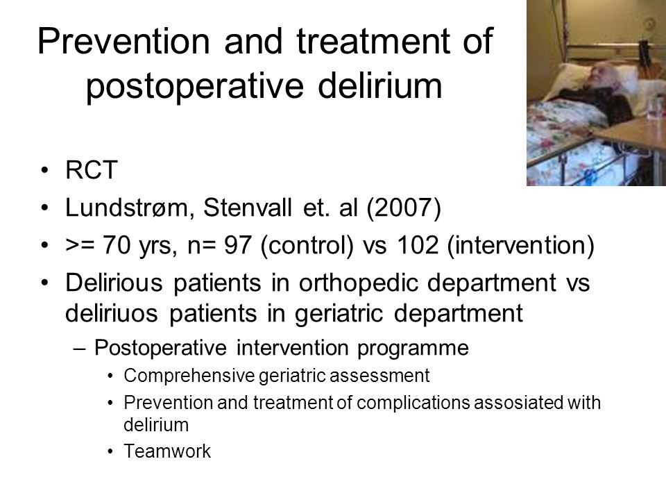 Prevention and treatment of postoperative delirium