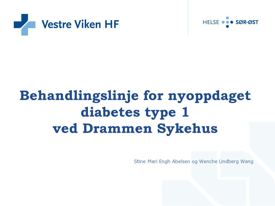 Behandlingslinje for nyoppdaget diabetes type 1 ved Drammen Sykehus