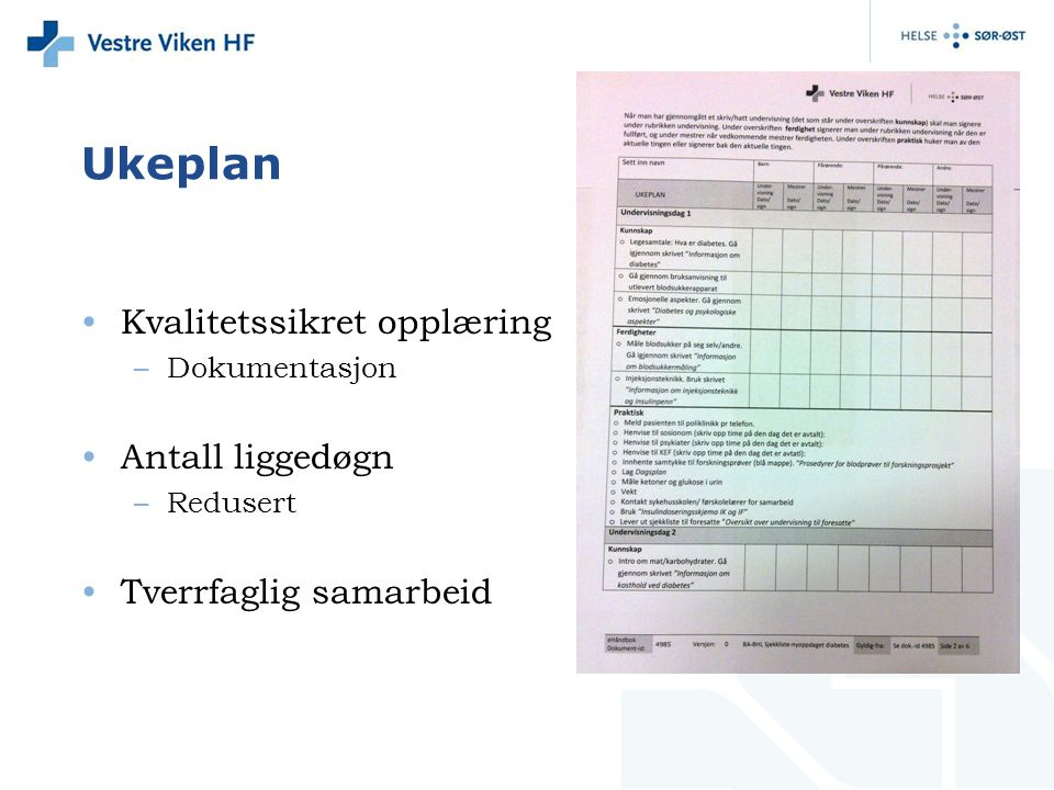 Ukeplan Kvalitetssikret opplæring Antall liggedøgn