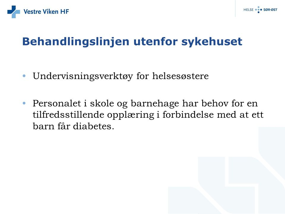 Behandlingslinjen utenfor sykehuset