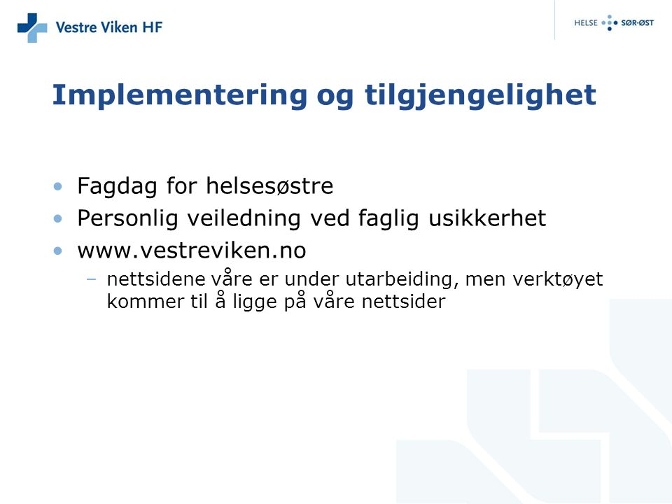Implementering og tilgjengelighet