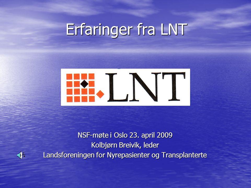 Erfaringer fra LNT NSF-møte i Oslo 23. april 2009