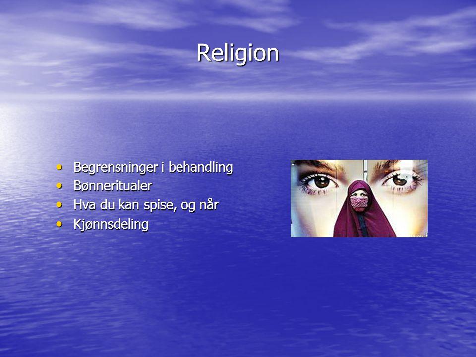 Religion Begrensninger i behandling Bønneritualer