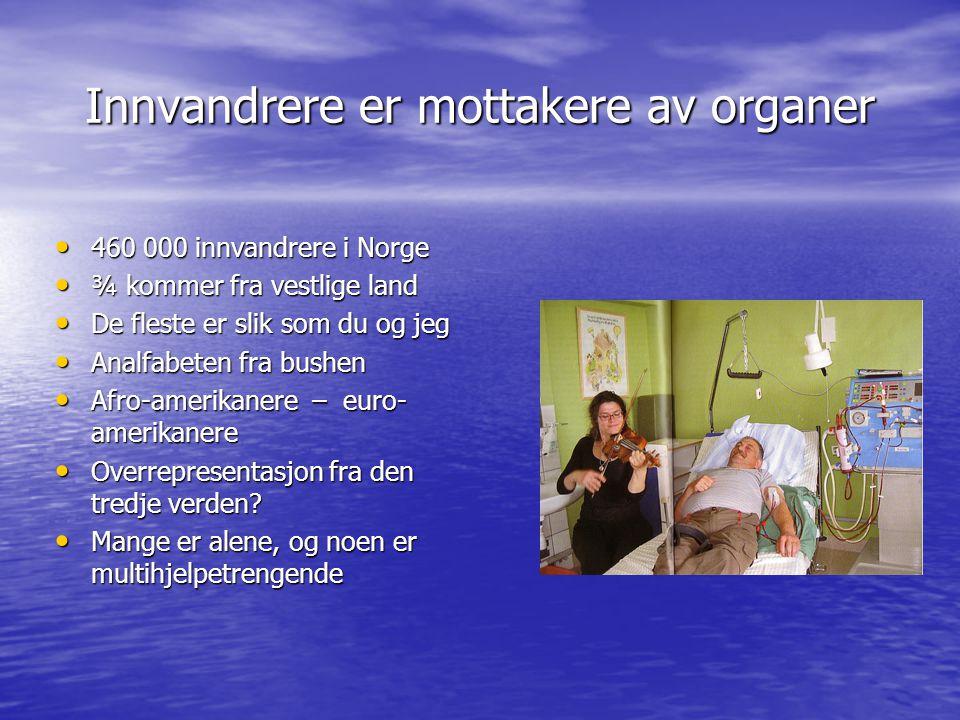 Innvandrere er mottakere av organer