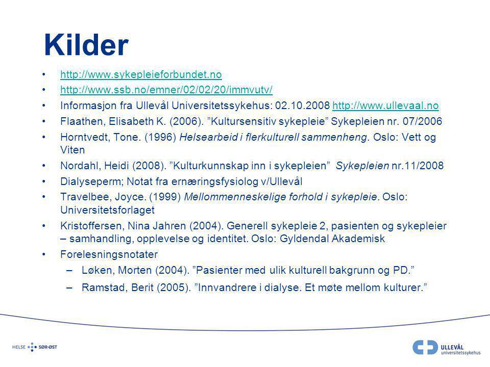 Kilder http://www.sykepleieforbundet.no