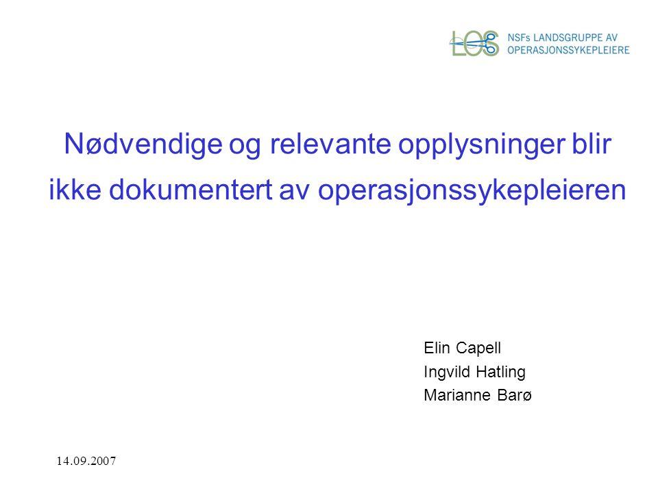 Elin Capell Ingvild Hatling Marianne Barø