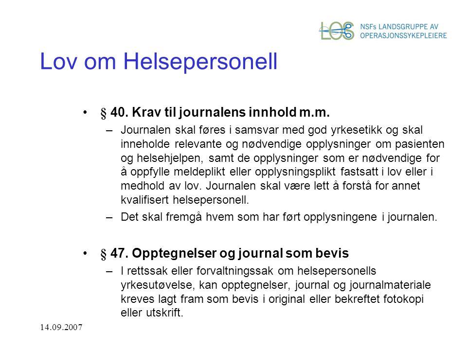 Lov om Helsepersonell § 40. Krav til journalens innhold m.m.