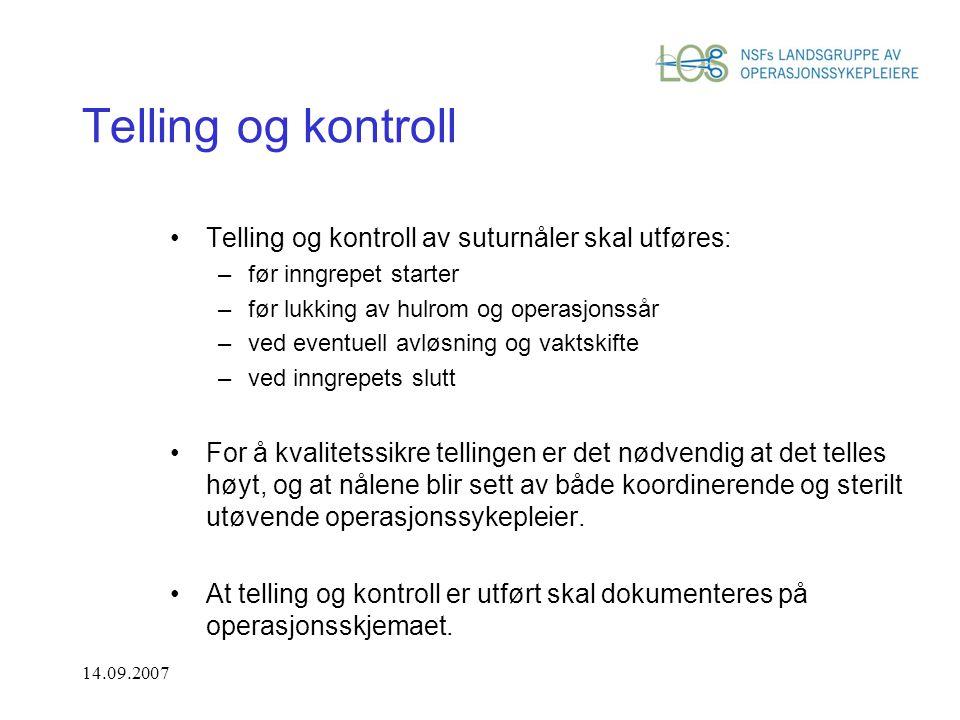 Telling og kontroll Telling og kontroll av suturnåler skal utføres: