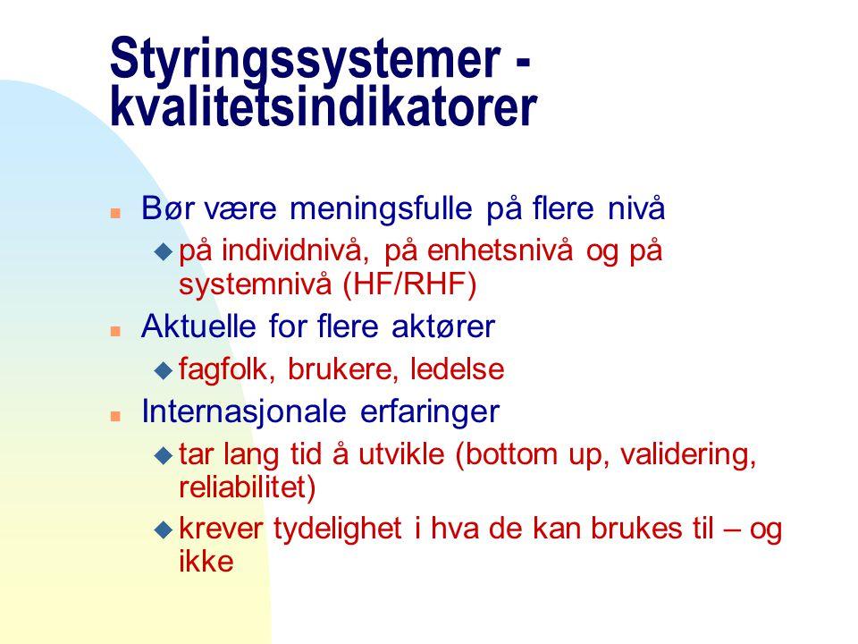 Styringssystemer - kvalitetsindikatorer
