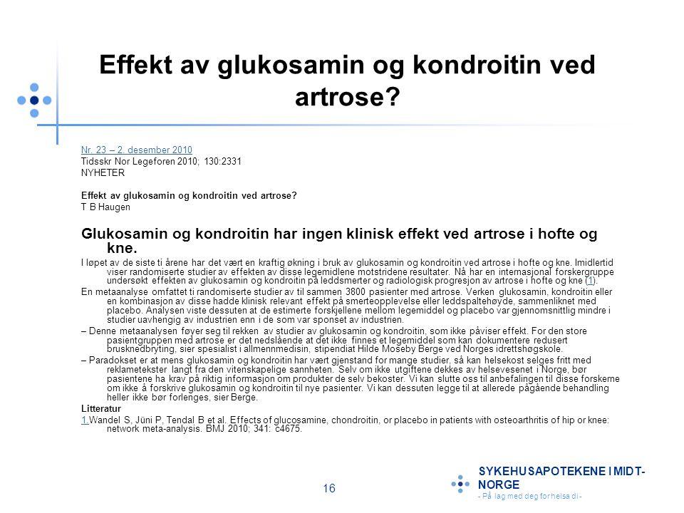 Effekt av glukosamin og kondroitin ved artrose