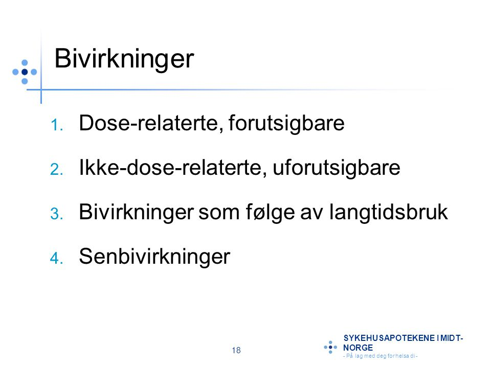 Bivirkninger Dose-relaterte, forutsigbare