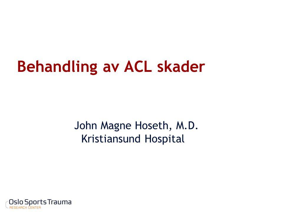 Behandling av ACL skader