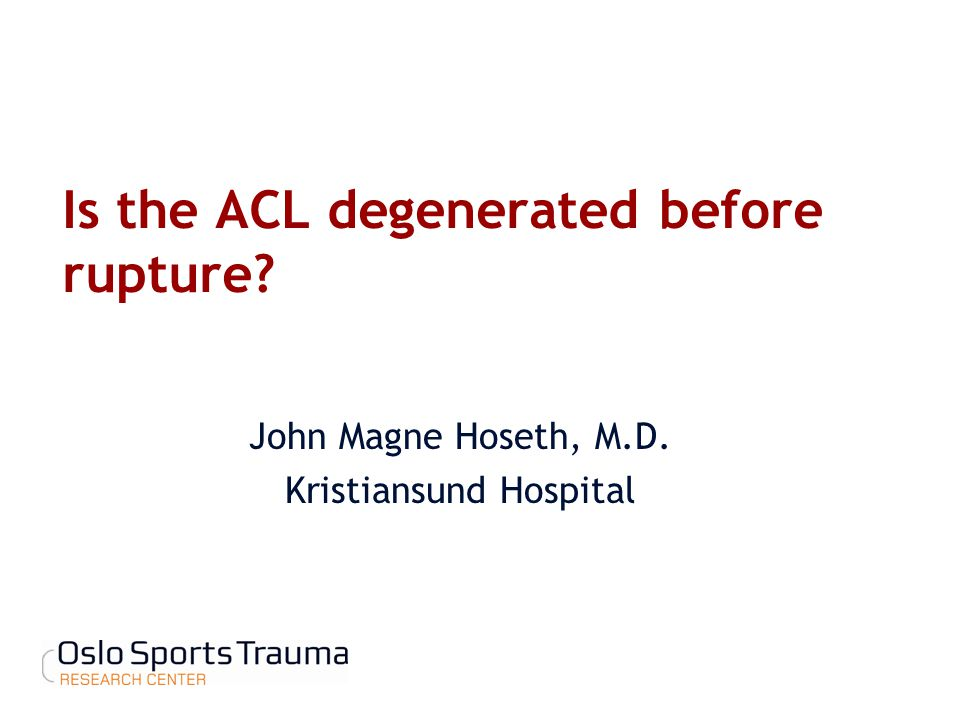 Is the ACL degenerated before rupture