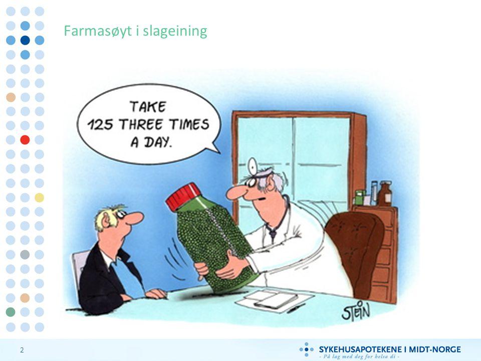 Farmasøyt i slageining