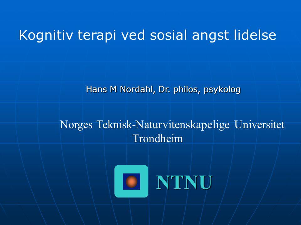 NTNU Kognitiv terapi ved sosial angst lidelse