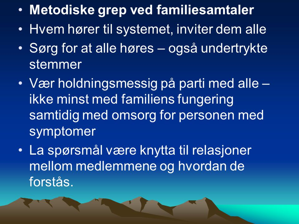 Metodiske grep ved familiesamtaler