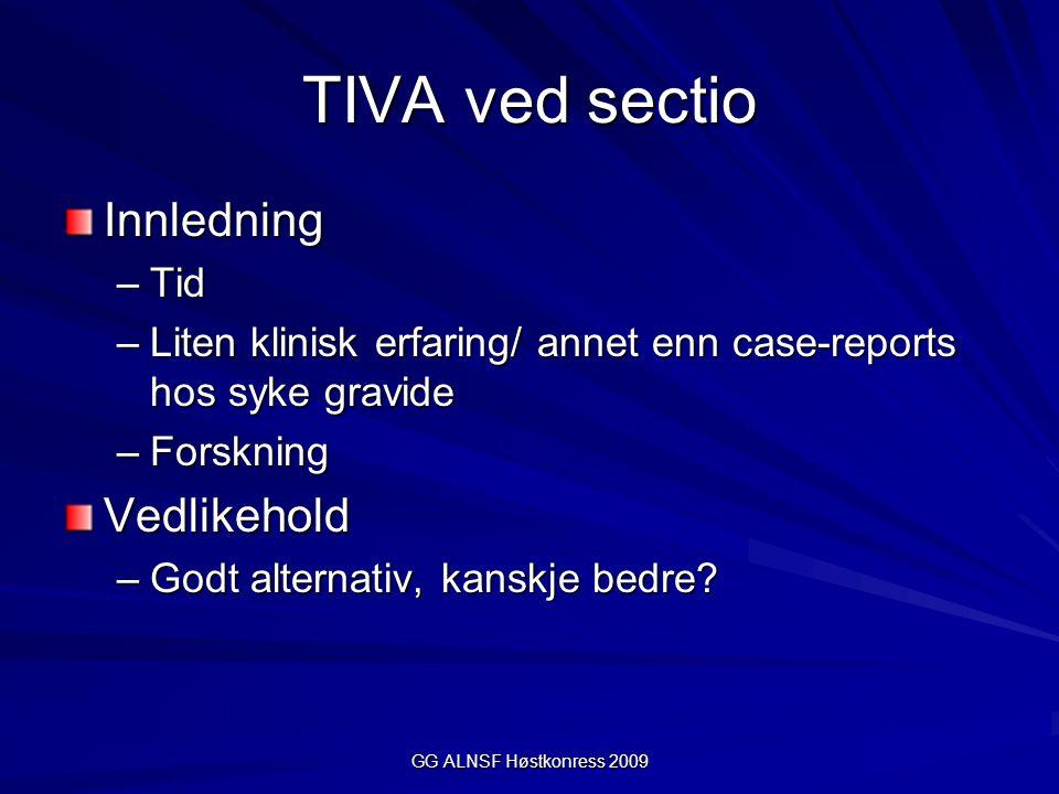 TIVA ved sectio Innledning Vedlikehold Tid