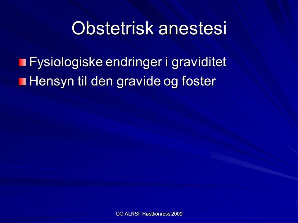 Obstetrisk anestesi Fysiologiske endringer i graviditet