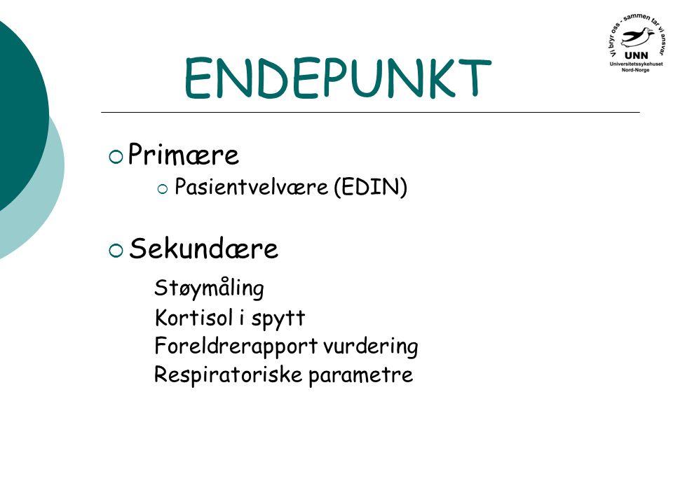 ENDEPUNKT Primære Sekundære Støymåling Pasientvelvære (EDIN)