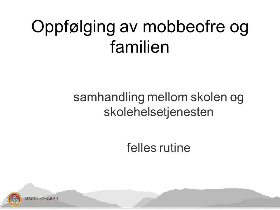 Oppfølging av mobbeofre og familien