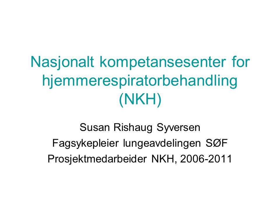 Nasjonalt kompetansesenter for hjemmerespiratorbehandling (NKH)