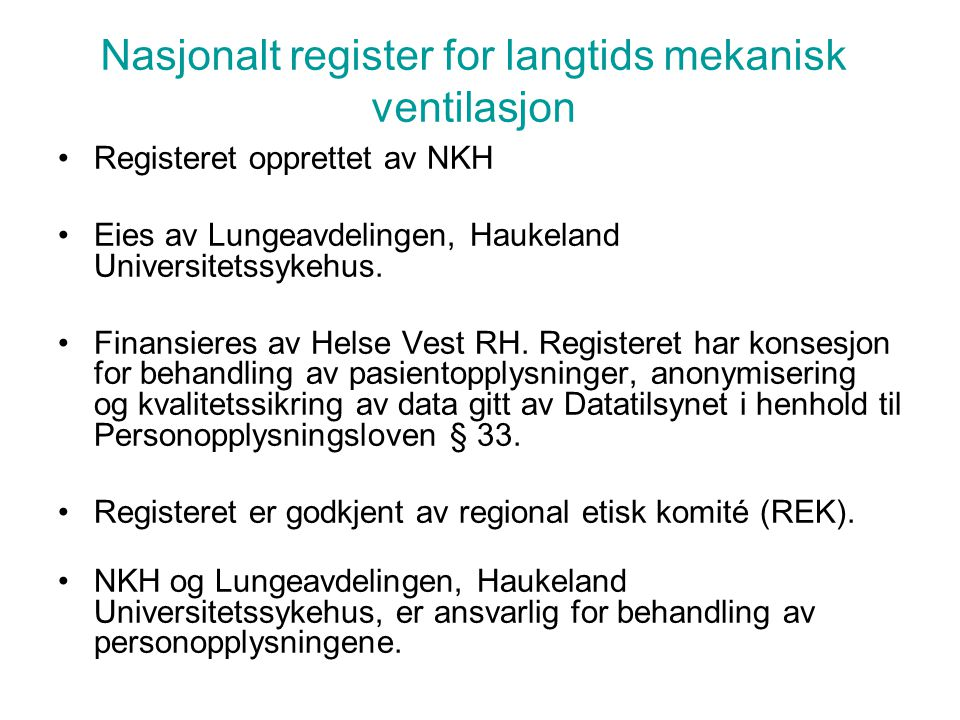 Nasjonalt register for langtids mekanisk ventilasjon