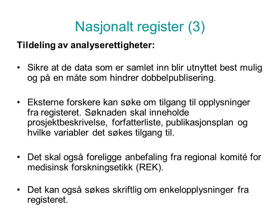 Nasjonalt register (3) Tildeling av analyserettigheter: