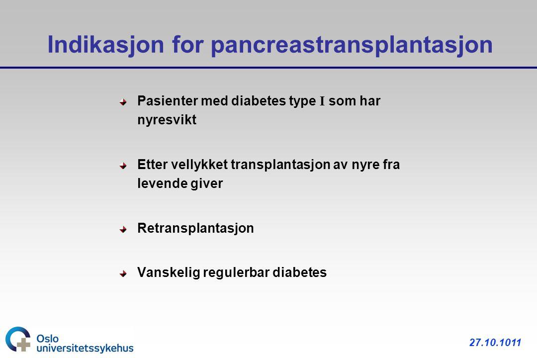 Indikasjon for pancreastransplantasjon