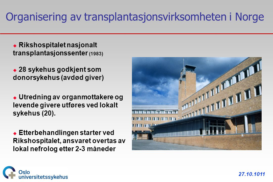 Organisering av transplantasjonsvirksomheten i Norge