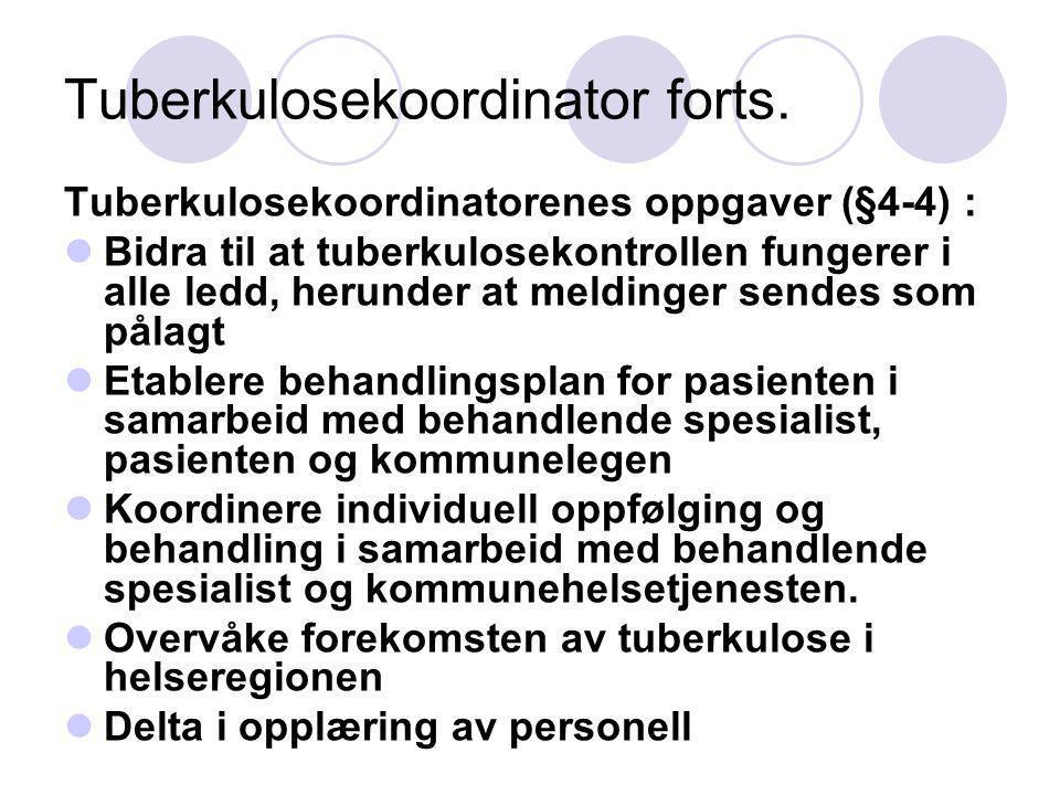 Tuberkulosekoordinator forts.