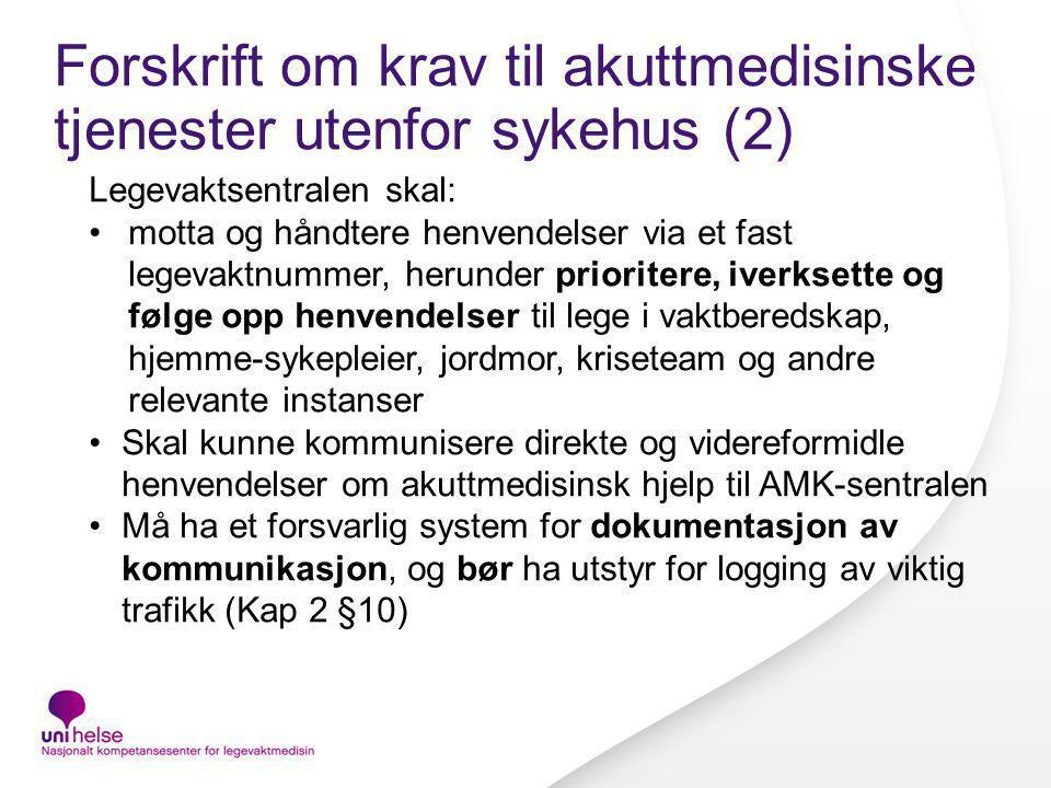 Forskrift om krav til akuttmedisinske tjenester utenfor sykehus (2)