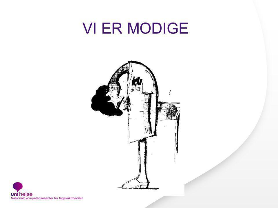 VI ER MODIGE