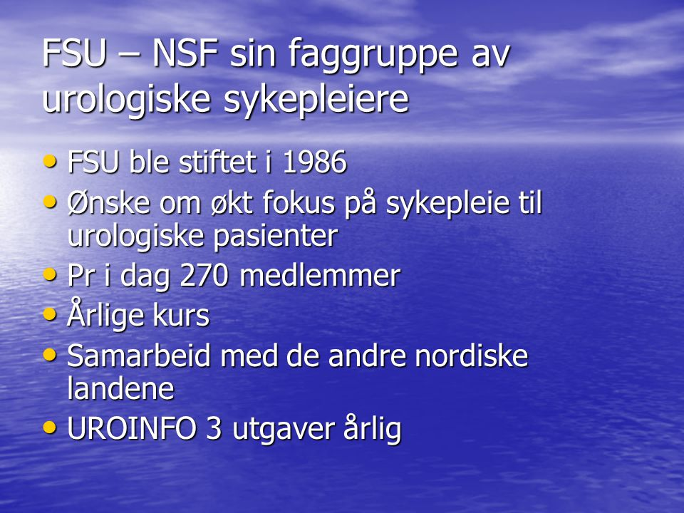FSU – NSF sin faggruppe av urologiske sykepleiere