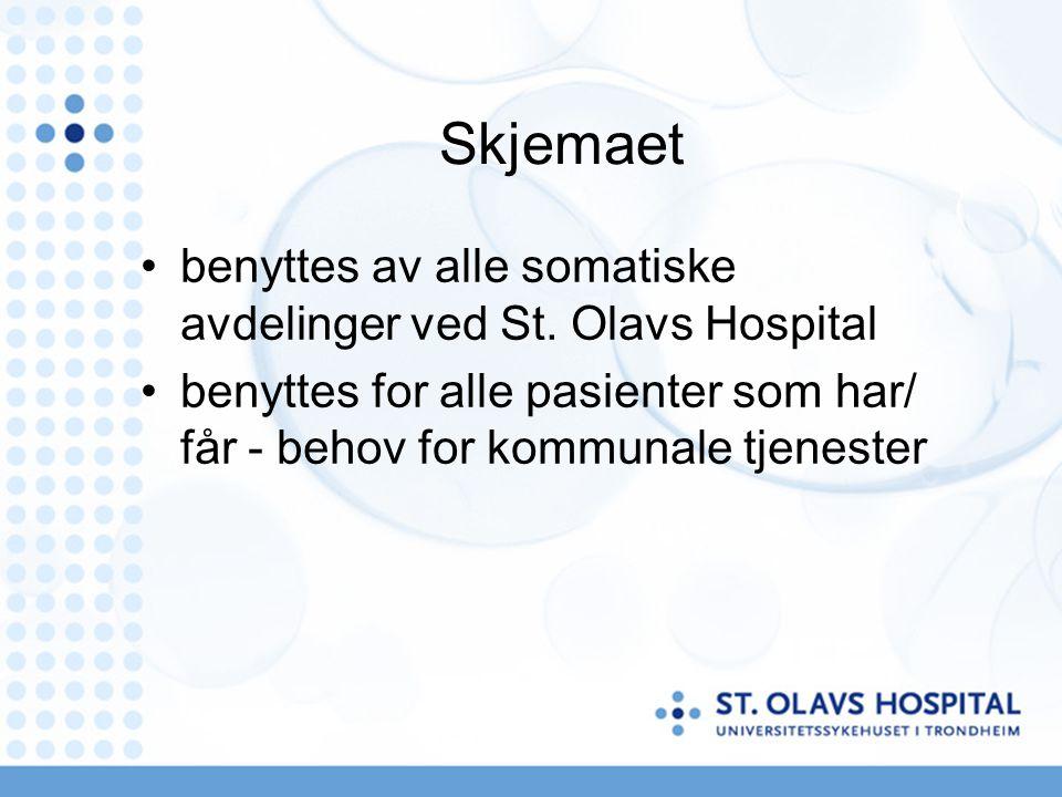 Skjemaet benyttes av alle somatiske avdelinger ved St. Olavs Hospital