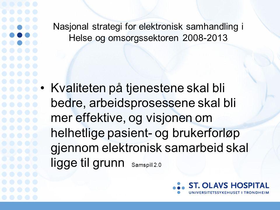 Nasjonal strategi for elektronisk samhandling i Helse og omsorgssektoren 2008-2013