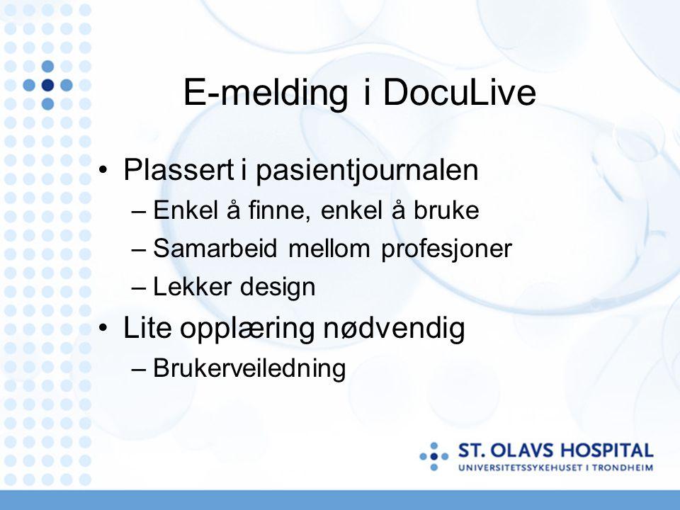 E-melding i DocuLive Plassert i pasientjournalen