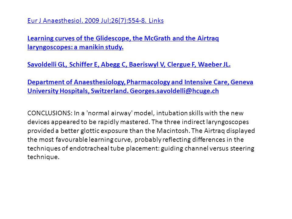 Eur J Anaesthesiol. 2009 Jul;26(7):554-8. Links