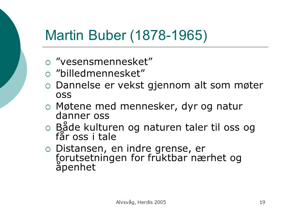 Martin Buber (1878-1965) vesensmennesket billedmennesket